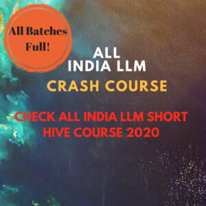 ALL INDIA LLM CRASH COURSE 2020