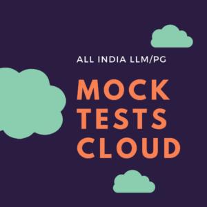 ALL INDIA LLM/PG MOCK CLOUD SERIES