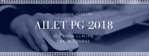 AILET PG 2018: STRUCTURE OF PAPER & SYLLABUS