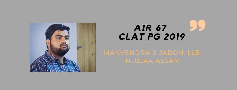 CLAT PG 2019 INTERVIEW: MANVENDRA SINGH JADON