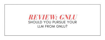 REVIEW OF GNLU: SHOULD YOU PURSUE YOUR LLM FROM GNLU?