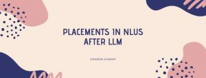 PLACEMENTS AFTER LLM: ALL DETAILS